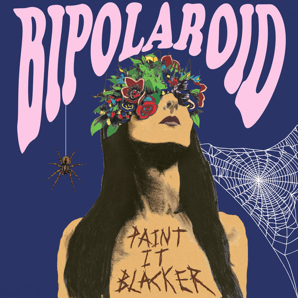 Bipolaroid- Paint It Blacker LP ~WARLOCKS!