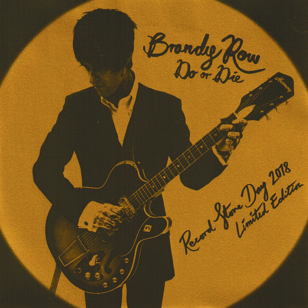 "Brandy Row- Do Or Die 7"" ~RAREST COVER LTD TO 25 NUMBERED COPIES!"
