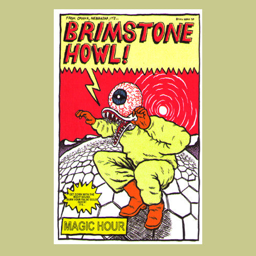Brimstone Howl- Magic Hour CS TAPE ~100 PRESSED! - Rainy Road - Dead Beat Records