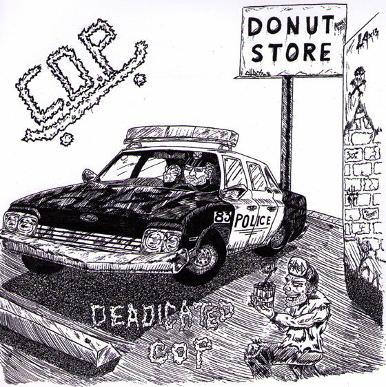 "C.O.P.- Deadicated Cop 7"" - FLAT BLACK - Dead Beat Records"