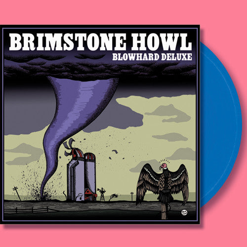 Brimstone Howl- Blowhard Deluxe LP ~LTD TO 100 ON BLUE WAX! - Dead Beat - Dead Beat Records - 1