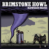Brimstone Howl- Blowhard Deluxe LP ~LTD TO 100 ON BLUE WAX! - Dead Beat - Dead Beat Records - 2