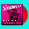 Havenots- Rock N Roll Weekend LP ~PINK BLAST PACK LTD TO 50! - Dead Beat - Dead Beat Records - 3