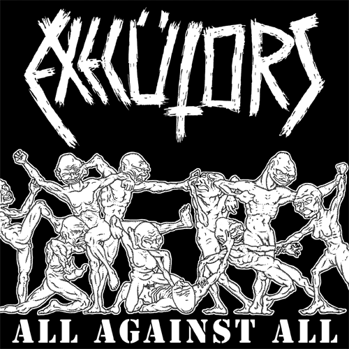 Execütors- All Against All LP ~LTD TO 100 ON WHITE WAX! - Dead Beat - Dead Beat Records - 2