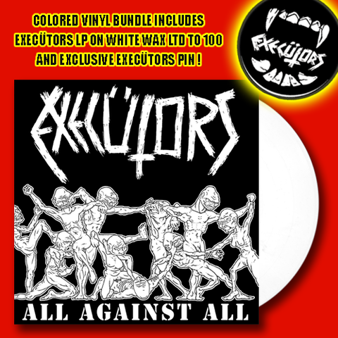 Execütors- All Against All LP ~LTD TO 100 ON WHITE WAX! - Dead Beat - Dead Beat Records - 1