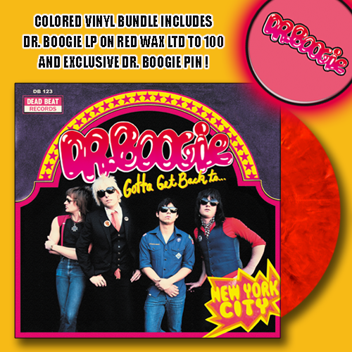 Dr. Boogie- Gotta Get Back To New York City LP ~LTD TO 100 ON RED WAX! - Dead Beat - Dead Beat Records - 1