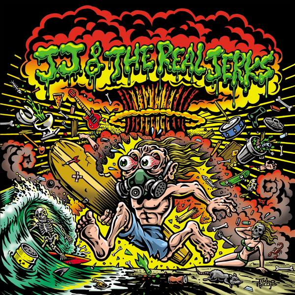 JJ & The Real Jerks- Back To The Bottom LP ~W/ GREG OF THE JONESES!