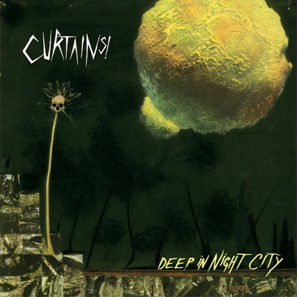 CURTAINS! - Deep In Night City LP ~CHROME / ELECTRIC EELS!