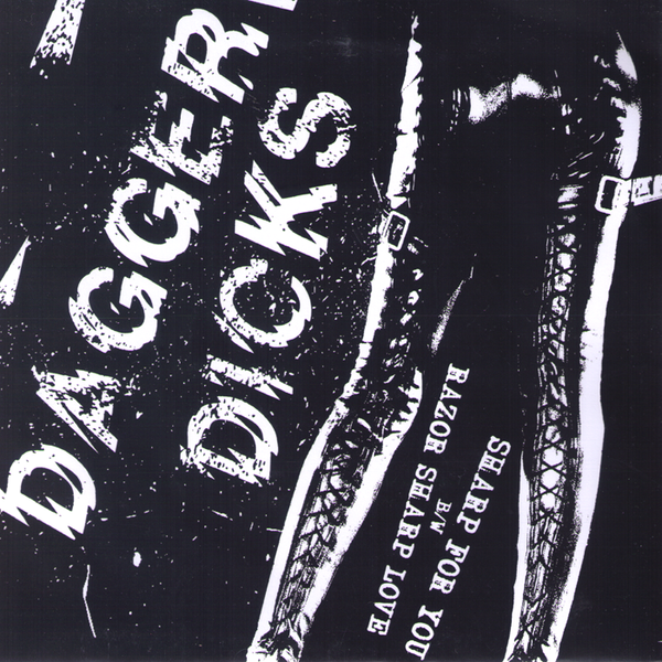 "Dagger Dicks- Sharp For You 7"" ~ALT COVER + NEON WAX LTD 100!"
