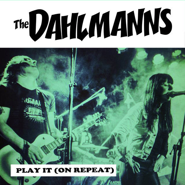 "Dahlmanns- Play It (On Repeat) 7"" ~RARE GREEN WAX / EX YUM YUMS!"