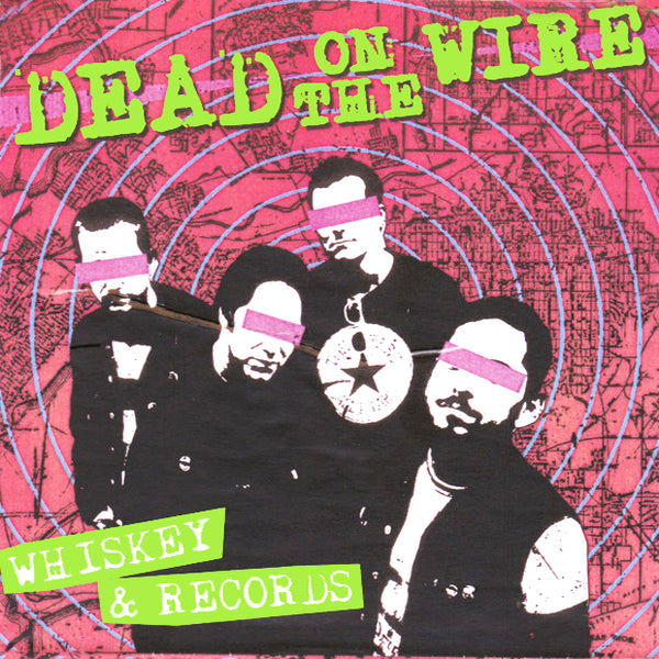 "Dead On The Wire- Whiskey And Records 7"" ~RARE TRANSPARENT ACETATE COVER LTD TO 50!"