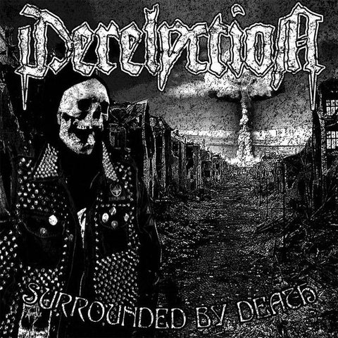 Derelyction- Surrounded By Death LP ~KILLER! - Pogohai - Dead Beat Records