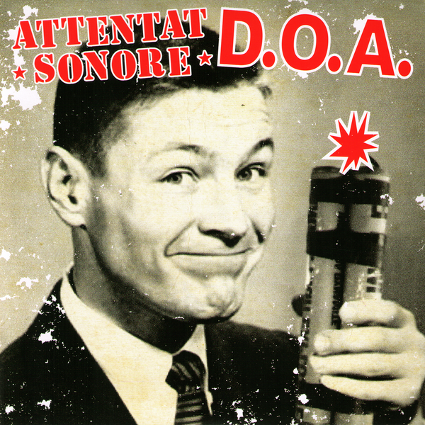 "DOA /Attentat Sonore- Split 7"" ~RARE WHITE WAX!"