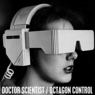 "DOCTOR SCIENTIST/OCTAGON CONTROL- Split 7"" - FDH - Dead Beat Records"