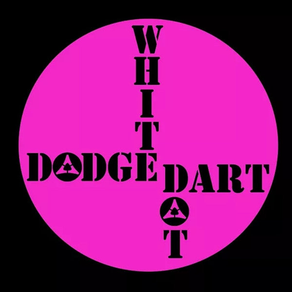 "Dodge Dart- White Dot 7"" ~RARE MAGENTA + BLACK COVER LTD TO 30!"