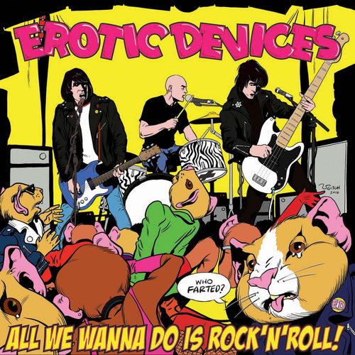Erotic Devices- All We Wanna Do Is Rock LP ~RAREST RED WAX LTD TO 100!