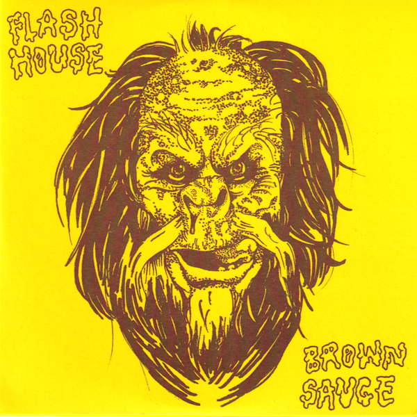 Flash House- Brown Sauce CD ~HIP PRIESTS / RARE 50 MADE!