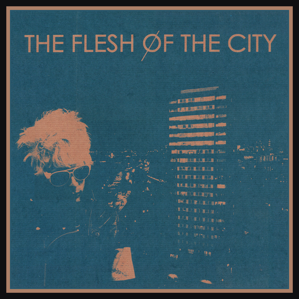 Flesh Of The City- S/T LP ~RARE TEAL ALTERNATE COVER LTD TO 30!