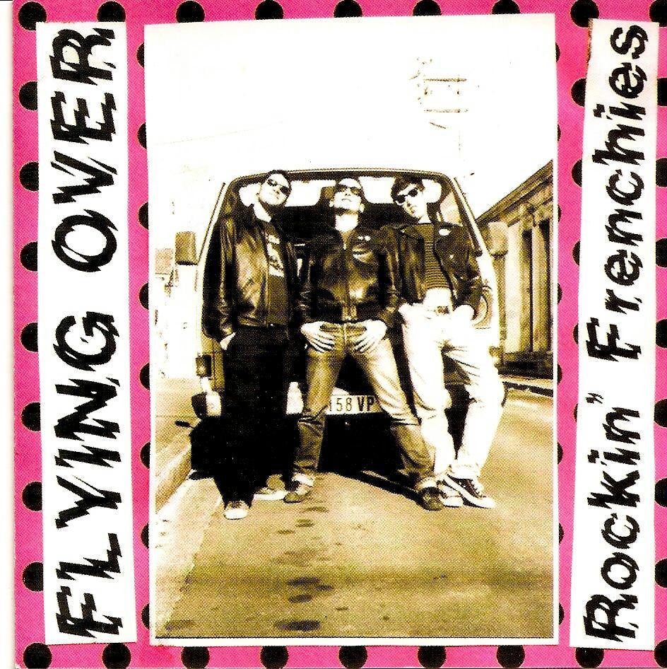 Flying Over- Rockin Frenchies CD - Frantic City - Dead Beat Records