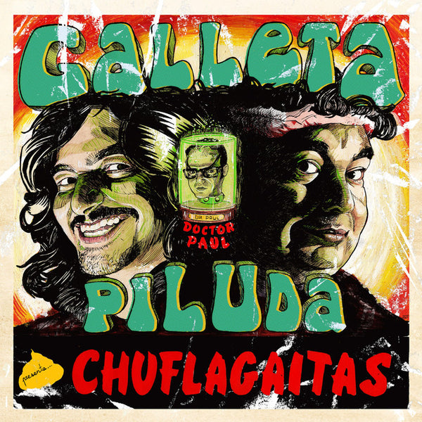 Galleta Piluda- Chuflagaitas LP