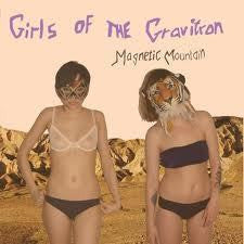 Girls Of The Gravitron- Magnetic Mountain LP ~EX KAZALOK - Little Miss Lonelyheart - Dead Beat Records