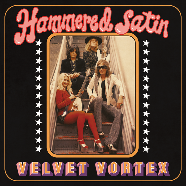 Hammered Satin- Velvet Vortex LP ~EX ZEROS / FLAMIN' GROOVIES!