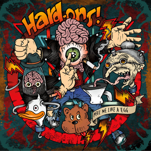 Hard-Ons - Peel Me Like A Egg LP ~W/ THE ORIGINAL LINE UP!