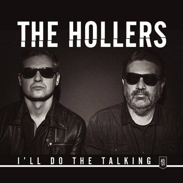Hollers- I'll Do The Talking LP ~GHOST HIGHWAY RECORDINGS!
