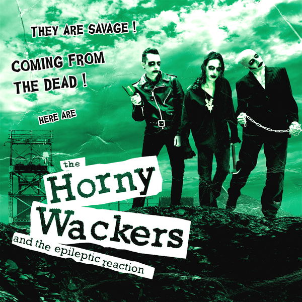 The Horny Wackers- They Are Savage! LP ~CRAMPS!