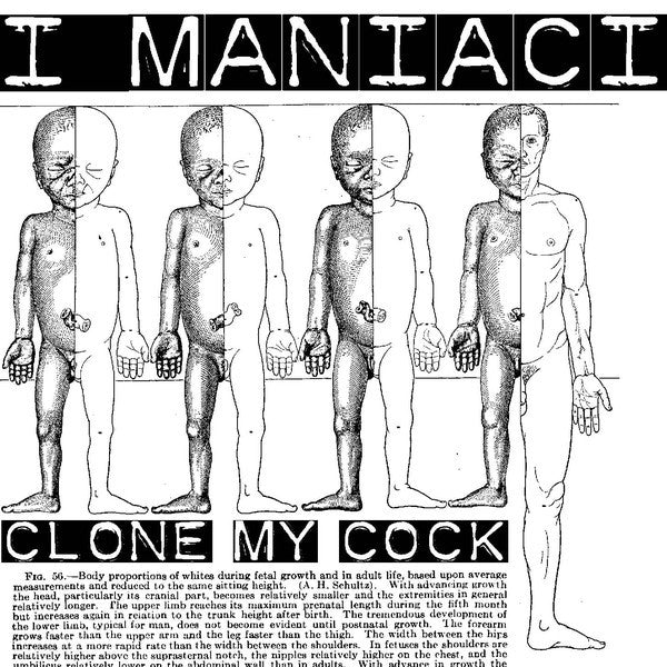 "I Maniaci- Clone My Cock 7"" ~GAGGERS! - Loud Punk - Dead Beat Records"