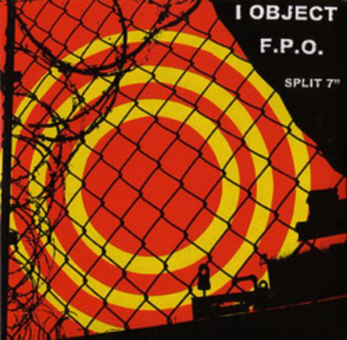 "I Object/FxPxO- Split 7"" ~500 PRESSED! - Deadtank - Dead Beat Records"