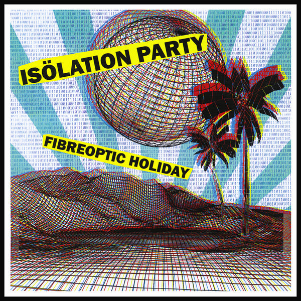 Isolation Party- Fiberoptic Holiday LP ~RARE ALTERNATE CVR LTD TO 50!