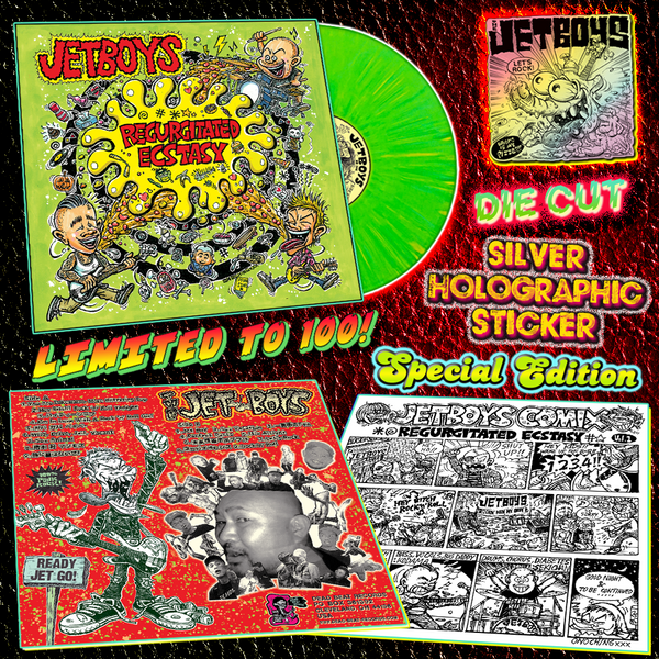 Jetboys- Regurgitated Ecstasy LP ~TOXIC PUKE GREEN WAX WITH YELLOW PROJECTILE STREAKS LTD TO 100 + JETBOYS HOLOGRAPHIC STICKER!