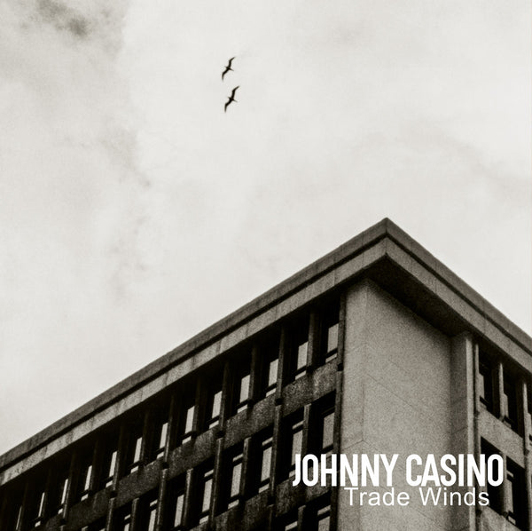 Johnny Casino- Trade Winds LP ~EX ASTEROID B-612!