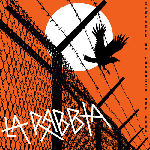 La Rabbia- Consumed By Paranoia And Fear LP ~EX GAGGERS!