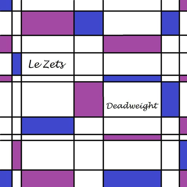 Le Zets- Deadweight LP ~BELLRAYS!