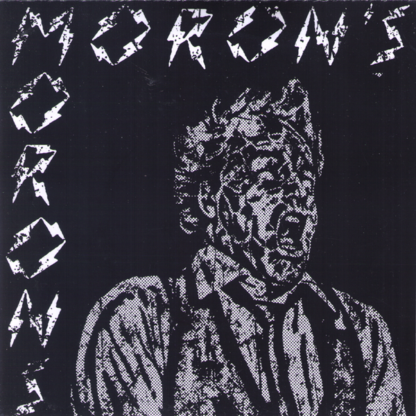 "Moron's Morons- S/T 7"" ~FREAK SCREAMER COVER LTD 40!"