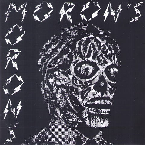 "Moron's Morons- S/T 7"" ~DAY OF THE DEAD COVER LTD 40!"