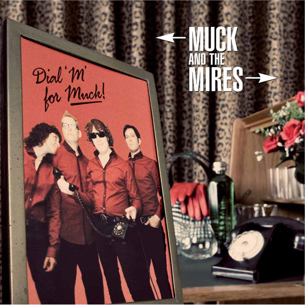 Muck And The Mires- Dial M for Muck CD ~PRODUCED BY KIM FOWLEY!
