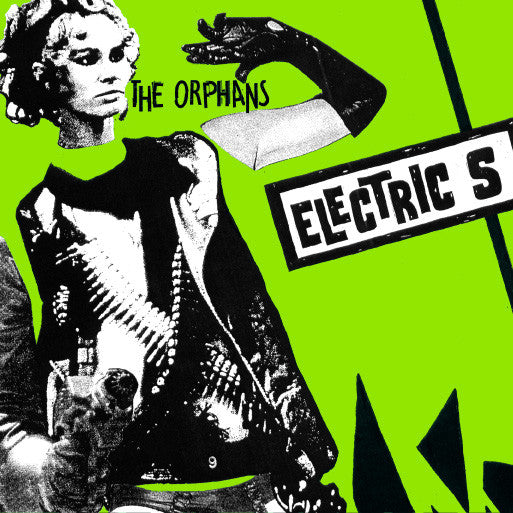 "The Orphans- Electric S 7"" - Vinyl Dog - Dead Beat Records"
