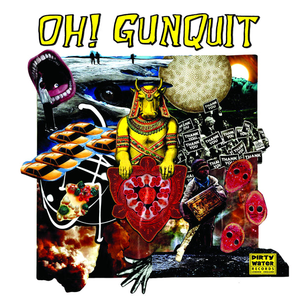 Oh! Gunquit- Eat Yuppies And Dance LP