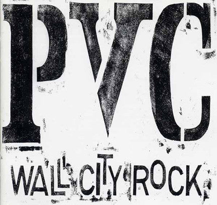 PVC- 'Wall City Rock' CD - Incognito - Dead Beat Records