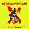 "Pat Todd And The Rankoutsiders- Known To Stumble 7"" ~RARE 250 HAND NUMBERED COPIES!"