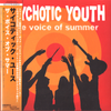 Psychotic Youth- The Voice Of Summer CD  ~REISSUE WITH 3  BONUS TRACK!