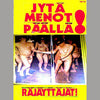 RAJAYTTAJAT- Jytamenot Paalla! Tape - TNT Tapes - Dead Beat Records