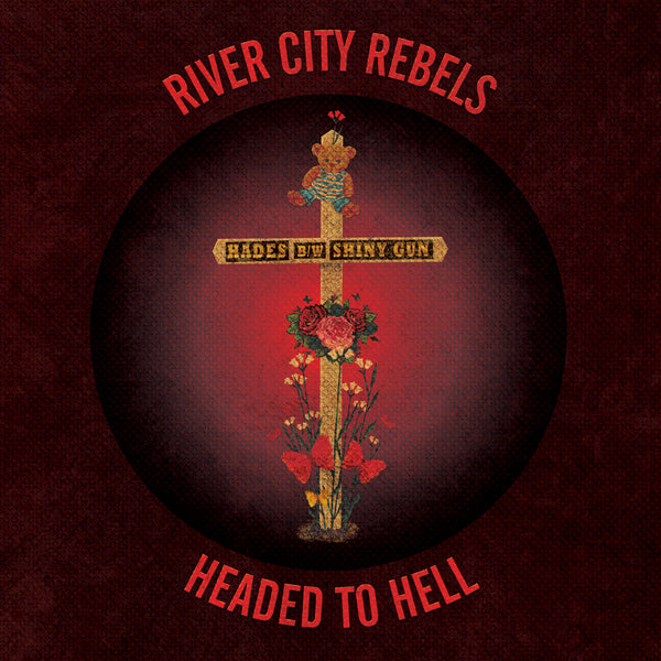 "River City Rebels- Headed To Hell 7"" ~RARE MAGENTA RED WAX W/ RIVER CITY REBELS STICKER!"
