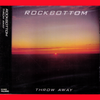 Rockbottom- Throw Away CD ~EX RAYDIOS!