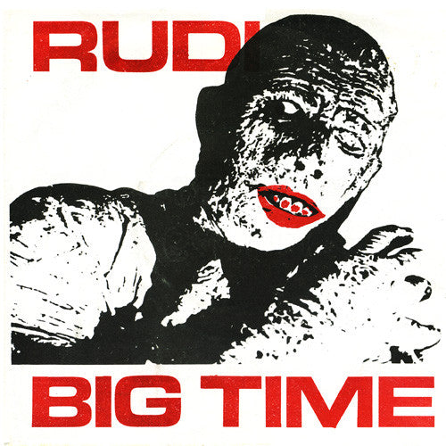"Rudi- Big Time 7"" - Sing Sing - Dead Beat Records"