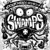 Swamps- Rockin' Mess LP ~GROOVIE RECORDS!