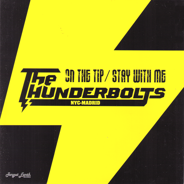 "Thunderbolts- On The Tip 7"" ~W/ TWO MEMBERS OF THE DICTATORS!"